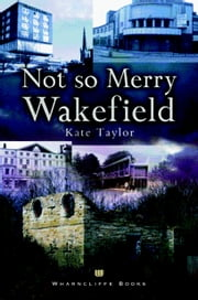 Not So Merry Wakefield ebook by Kate Taylor