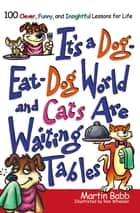 It's a Dog Eat Dog World ebook by Martin Babb