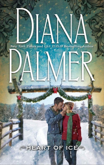 Heart of Ice ebook by Diana Palmer