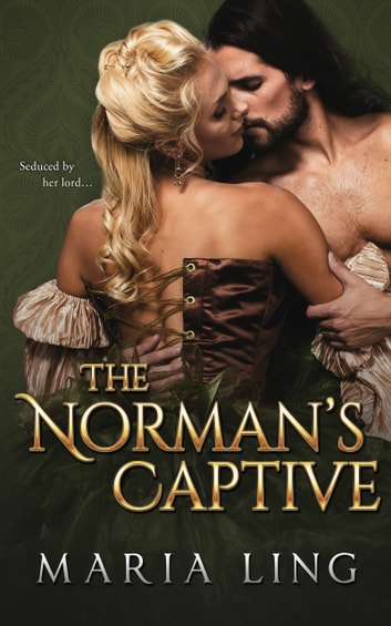 The Norman's Captive ebook by Maria Ling
