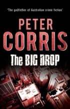The Big Drop - Cliff Hardy 7 ebook by