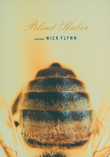 Blind Huber - Poems ebook by Nick Flynn