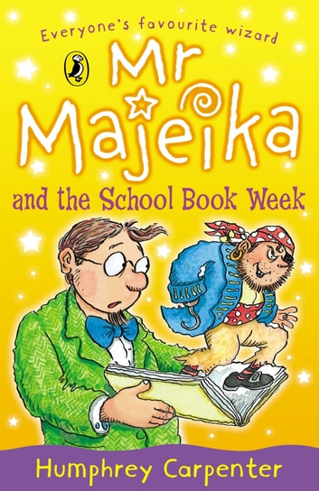 Mr Majeika and the School Book Week ebook by Humphrey Carpenter