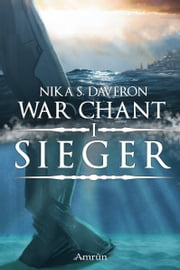 War Chant 1: Sieger ebook by Nika S. Daveron
