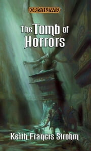 Tomb of Horrors ebook by Keith Francis Strohm