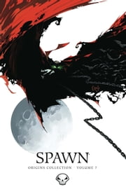 Spawn Origins Collection Volume 7 ebook by Todd McFarlane,Todd McFarlane