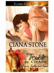 Trouble in Chaps ebook by Ciana Stone