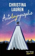 Autoboyographie ebook by Christina Lauren, Anais Goacolou