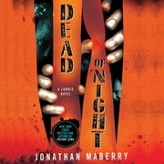 Dead of Night - A Zombie Novel audiobook by Jonathan Maberry