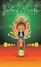 The Sacred Texts ebook by Kathiresan Ramachanderam
