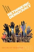 Rethinking Democracy - Socialist Register 2018 ebook by Leo Panitch, Greg Albo
