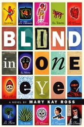 Blind in One Eye ebook by Mary Kay Ross