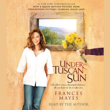 Under the Tuscan Sun audiobook by Frances Mayes