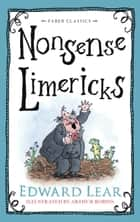 Nonsense Limericks ebook by Edward Lear, Arthur Robins