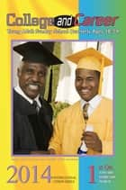 College & Career - 1st Quarter 2014 ebook by Emily Ellis