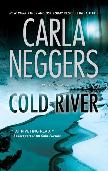 Cold River ebook by Carla Neggers