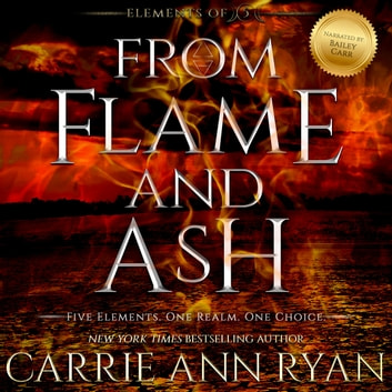 From Flame and Ash audiobook by Carrie Ann Ryan