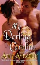 My Darling Caroline ebook by