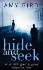 Hide And Seek ebook by Amy Bird