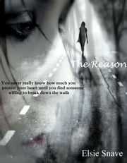 The Reason ebook by Elsie Snave
