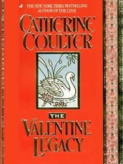 The Valentine Legacy ebook by Catherine Coulter