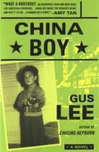 China Boy ebook by Gus Lee