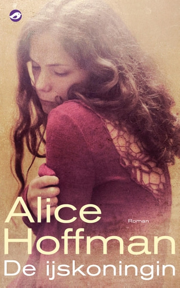 De ijskoningin ebook by Alice Hoffman
