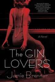 The Gin Lovers ebook by Jamie Brenner