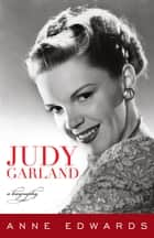 Judy Garland ebook by Anne Edwards