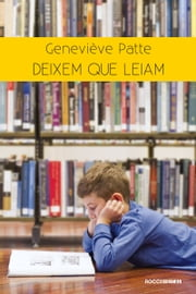 Deixem que leiam ebook by Geneviève Patte