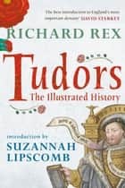 Tudors ebook by Richard Rex,Suzannah Lipscomb