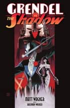Grendel vs. The Shadow ebook by Matt Wagner