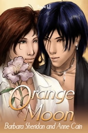 Orange Moon ebook by Barbara Sheridan,Anne Cain
