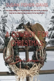 A Cowboy for Christmas ebook by Susan Fisher-Davis