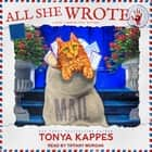 All She Wrote audiobook by Tonya Kappes