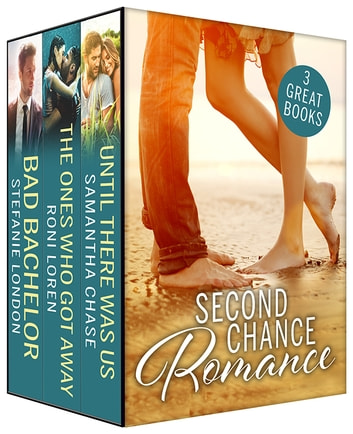 Second Chance Romance Box Set ebook by Stefanie London,Samantha Chase,Roni Loren