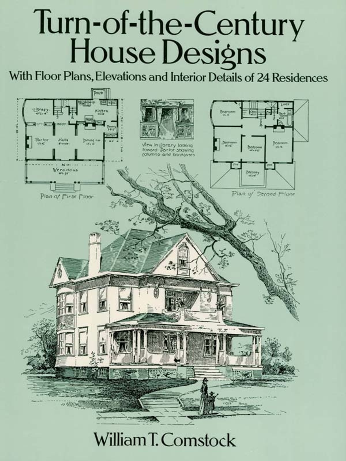 Turn-of-the-Century House Designs eBook by William T. Comstock -  9780486157689 | Rakuten Kobo