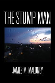 The Stump Man ebook by James M. Maloney