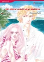 THE GREEK'S CONVENIENT MISTRESS (Harlequin Comics) - Harlequin Comics ebook by Annie West, Tomoko Sato