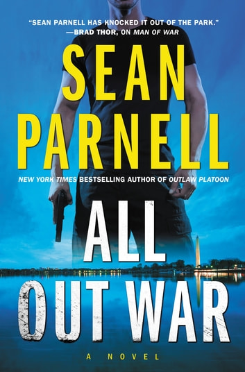 All Out War - A Novel ebook by Sean Parnell