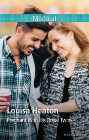 Pregnant With His Royal Twins ebook by Louisa Heaton