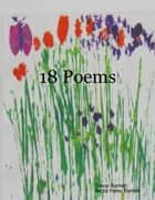 18 Poems ebook by Triece Bartlett