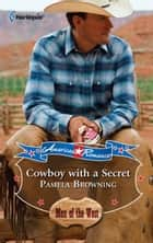 Cowboy with a Secret ebook by Pamela Browning