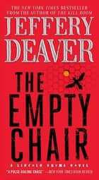 The Empty Chair eBook by Jeffery Deaver