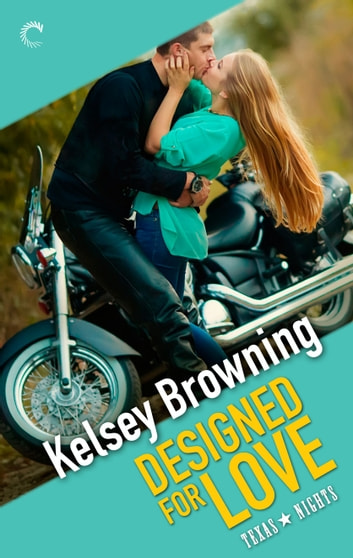 Designed for Love ebook by Kelsey Browning