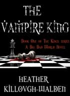 The Vampire King ebook by