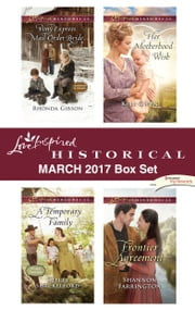 Love Inspired Historical March 2017 Box Set - An Anthology ebook by Rhonda Gibson, Sherri Shackelford, Keli Gwyn,...