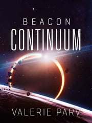 Continuum: Beacon 2.5 ebook by Valerie Parv