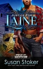 Justice for Laine ebook by Susan Stoker