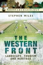 The Western Front ebook by Stephen Miles